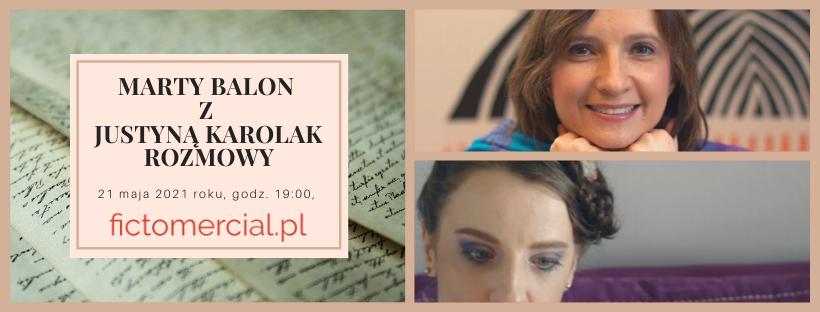 Justyna Karolak i Marta Balon (M.M. Macko) – bezpłatna wideokonferencja dla czytelników, pisarzy, redaktorów!
